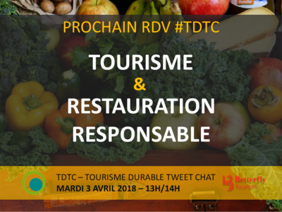 "TWITTER CHAT #TDTC ""TOURISME & RESTAURATION RESPONSABLE"" Image 1"